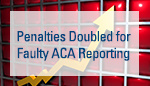 8-13_penalties-doubled-faulty-aca-reporting_small