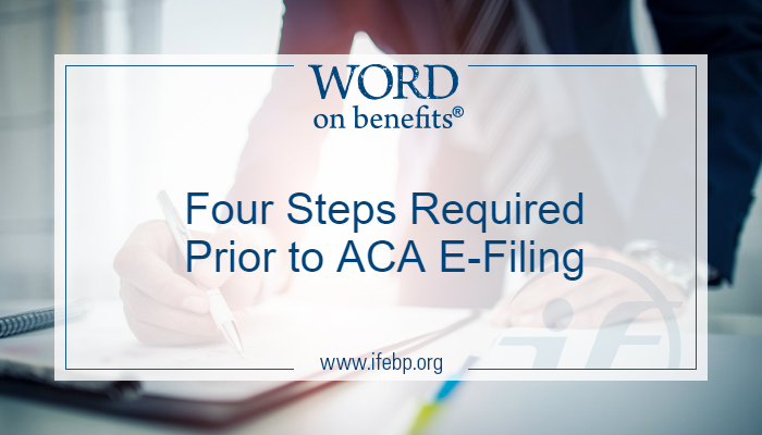 Four Steps Required Prior to ACA E-Filing