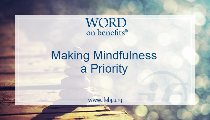 Making Mindfulness a Priority