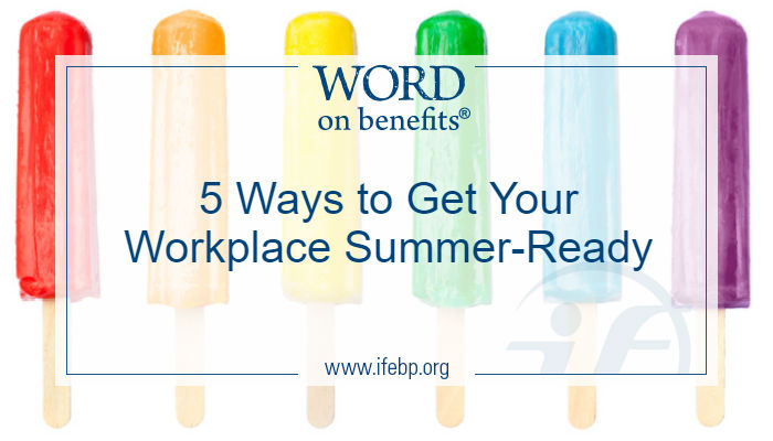 5 Ways to Get Your Workplace Summer-Ready