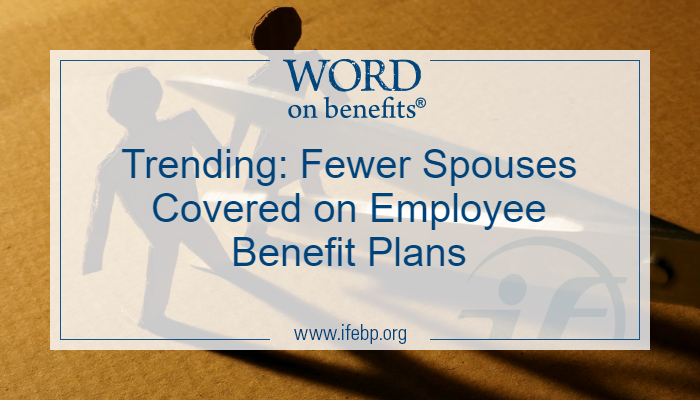 Fewer spouses covered on employee benefit plans