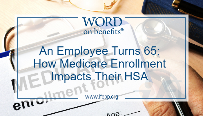 How Medicare Enrollment Impacts HSAs