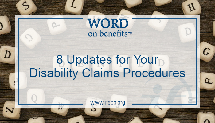 Eight Updates for Your Disability Claims Procedures