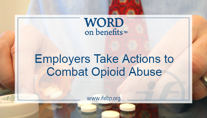 Employers Take Actions to Combat Opioid Abuse