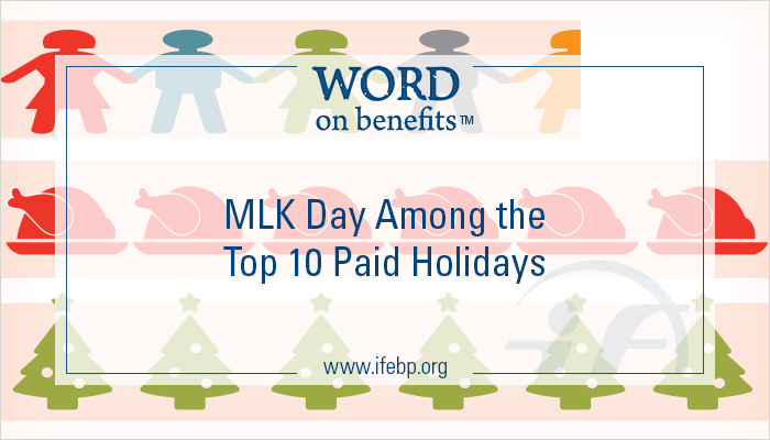 MLK Day Among the Top 10 Paid Holidays