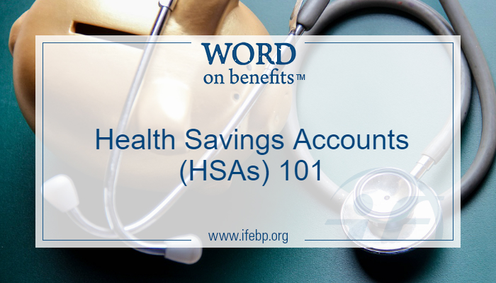 Health Savings Accounts (HSAs) 101