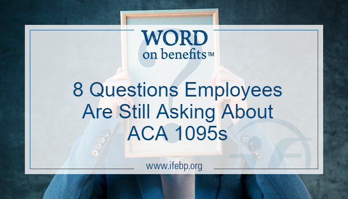 8 Questions Employees Are Still Asking About ACA 1095s