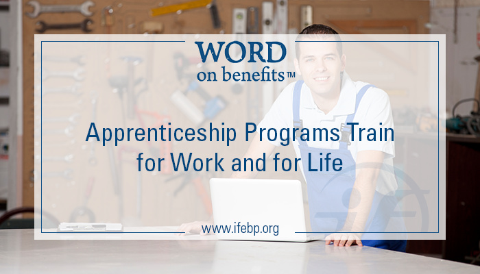 1-21_apprenticeship-programs-train-for-work-and-life