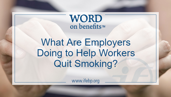 What Are Employers Doing to Help Workers Quit Smoking?