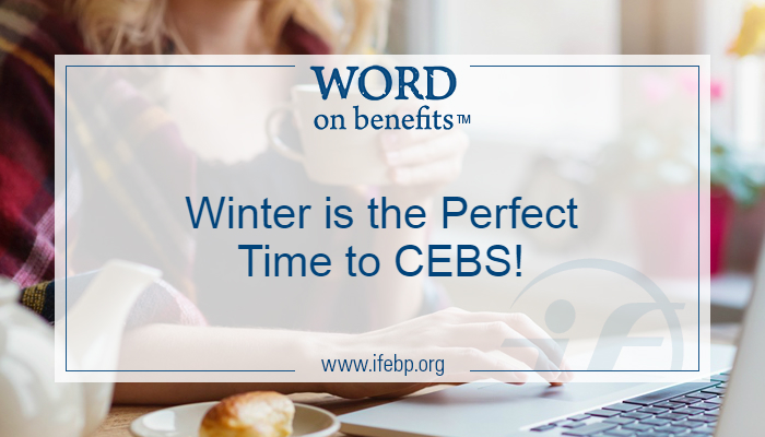 Winter is the Perfect Time to CEBS!