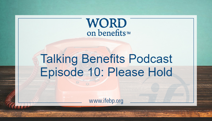 Talking Benefits Podcast Episode 10: Please Hold