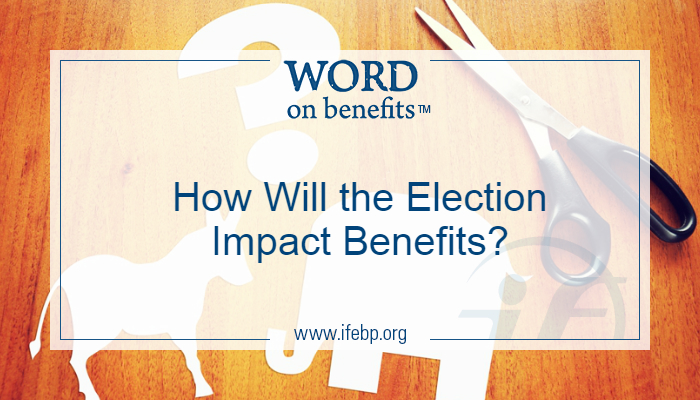 10-20_how-will-the-election-impact-benefits_large