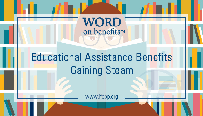 10-21_educational-assistance-benefits-gaining-steam (3)
