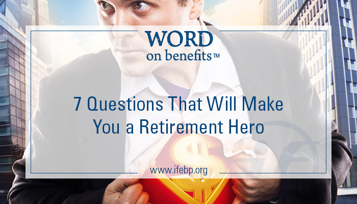 10-28_7-questions-that-will-make-you-a-retirement-hero
