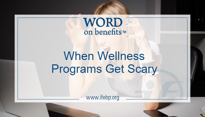 When Wellness Programs Get Scary