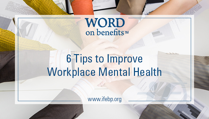 10-9_6-tips-improve-workplace-mental-health