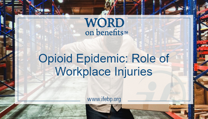 Opioid Epidemic: The Role of Workplace Injuries