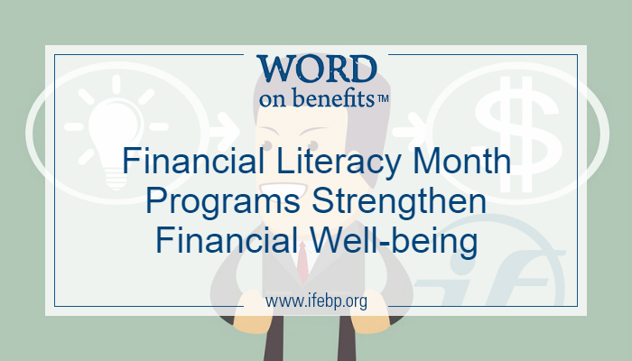 Financial Literacy Month Programs Strengthen Financial Well-being