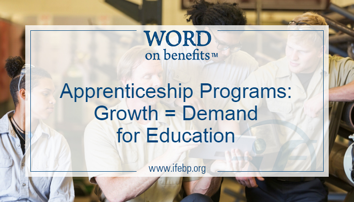Apprenticeship Programs: Growth = Demand for Education