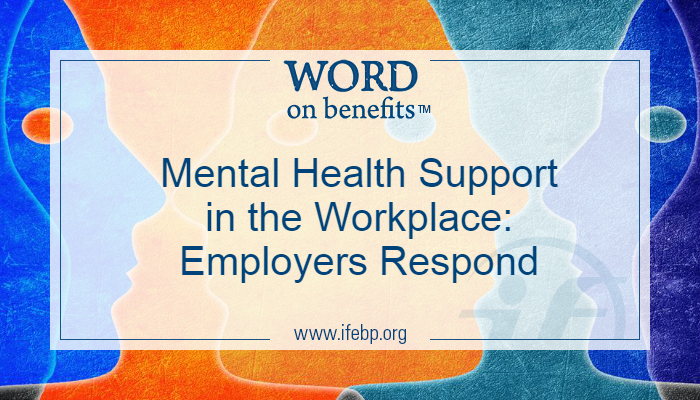 Mental Health Support in the Workplace: Employers Respond