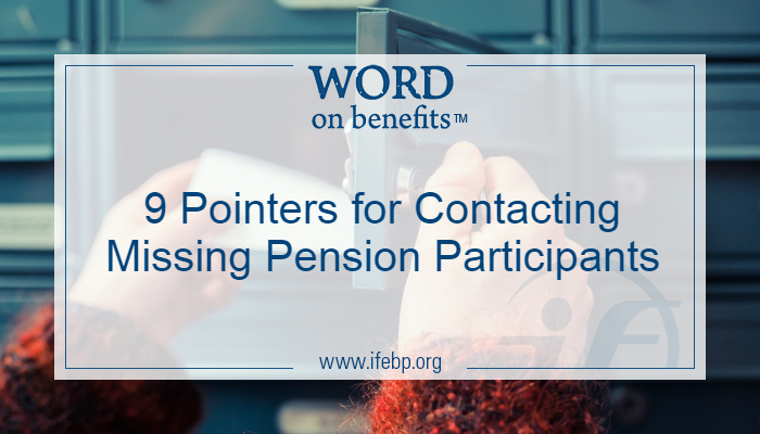 9 Pointers for Contacting Missing Pension Participants