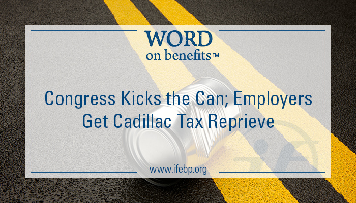 12-18_congress-kicks-the-can-employers-cadillac-tax-reprieve (2)