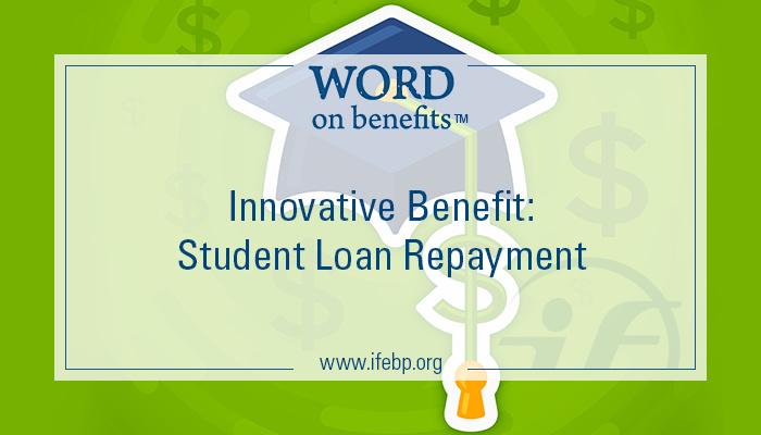 12-8_innovative-benefite-student-loan-repayment