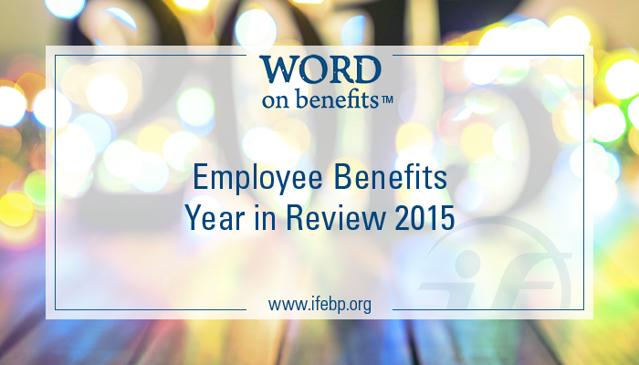 Employee Benefits Year in Review 2015