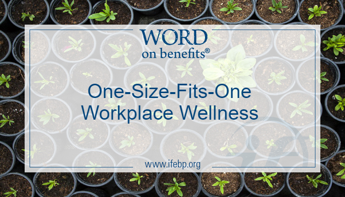 One-Size-Fits-One Workplace Wellness