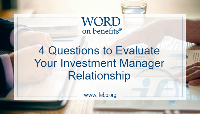 Four Questions to Evaluate Your Investment Manager Relationship