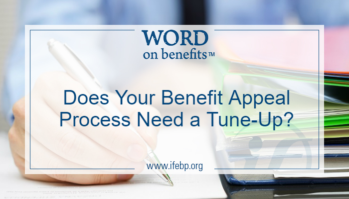 Does Your Benefit Appeal Process Need a Tune-Up?