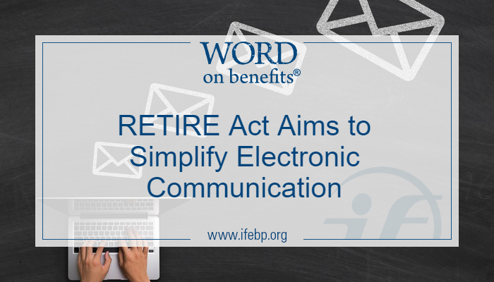 RETIRE Act Aims to Simplify Electronic Communication
