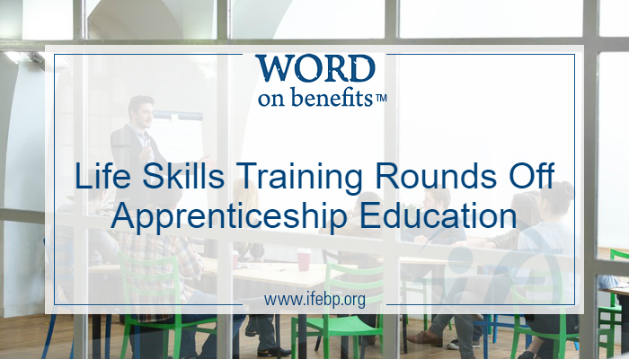 Life Skills Training Rounds Off Apprenticeship Education