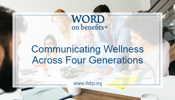 Communicating Wellness Across Four Generations