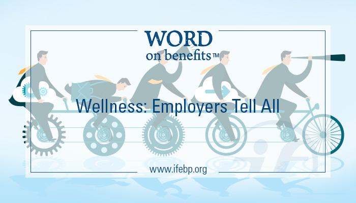 3-10_wellness-employers-tell-all