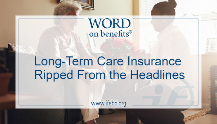 Long-Term Care Insurance - Ripped from the Headlines