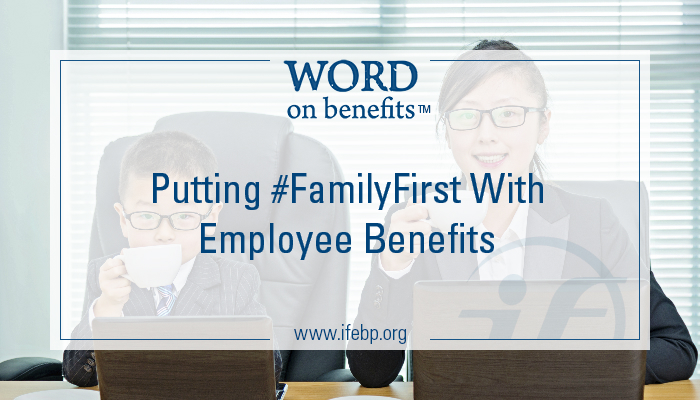 3-22_Putting-FamilyFirst-with-Employee-Benefits_Large