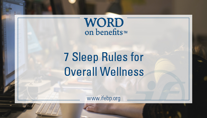 Seven Sleep Rules for Overall Wellness
