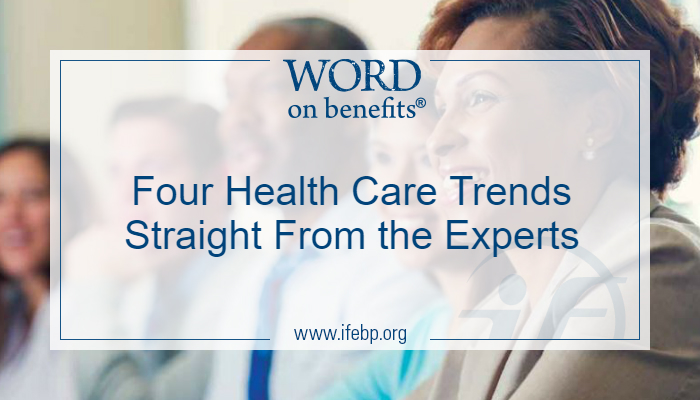 Four Health Care Trends Straight From the Experts