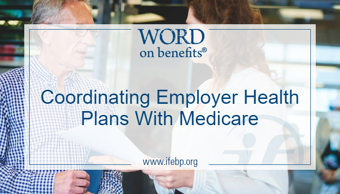 Coordinating Employer Health Plans with Medicare
