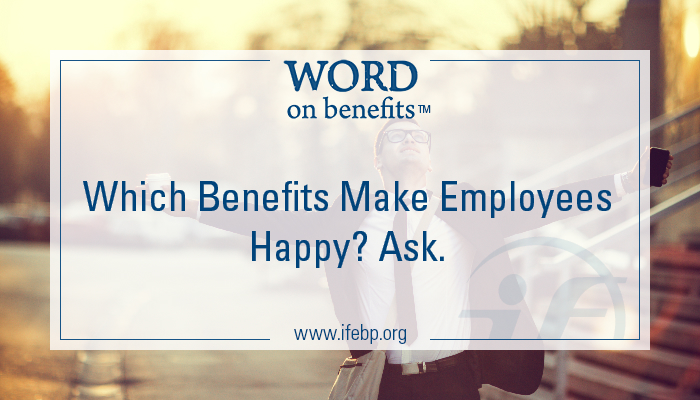 4-18_Which-Benefits-Make-Employees-Happy-Ask_Large