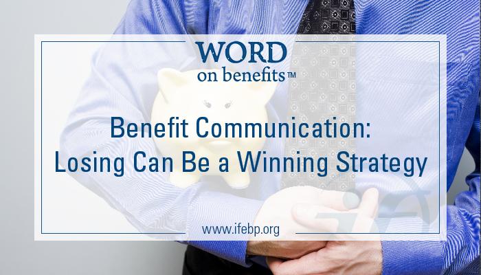 4-22_Benefit-Communication-Losing-Winning-Strategy_Large