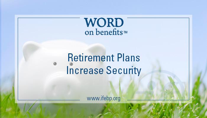 Retirement Benefits Boost Confidence