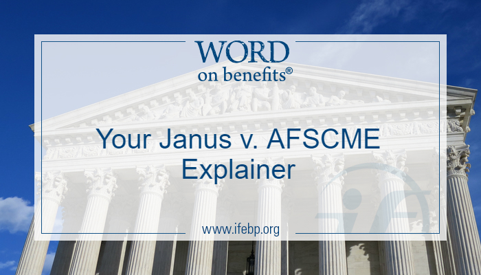 Your Janus v. AFSCME Explainer