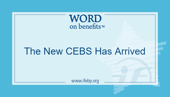 The New CEBS Has Arrived