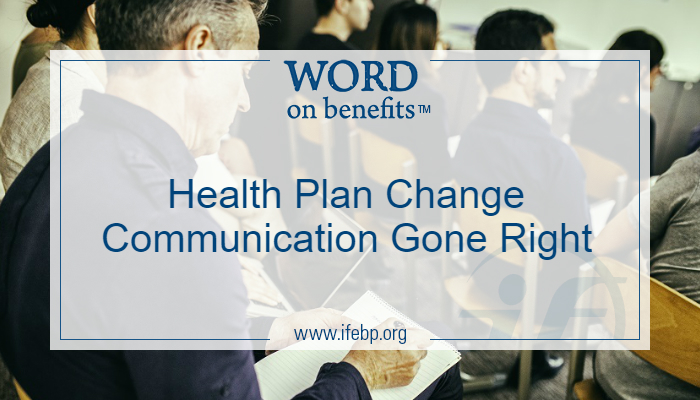 Health Plan Change Communication Gone Right