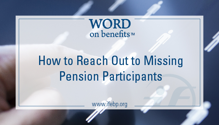 4-27_How-to-Reach-Out-to-Missing-Pension-Participants_Large