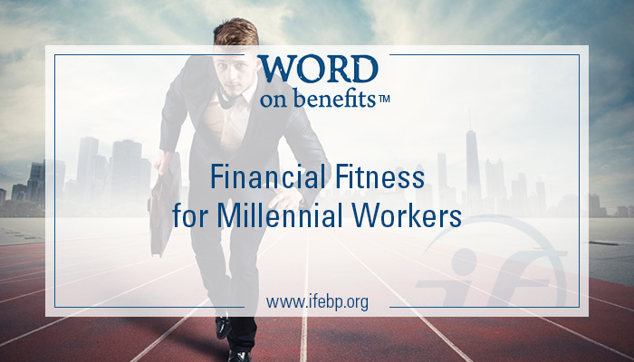 4-27_financial-fitness-millenial-workers