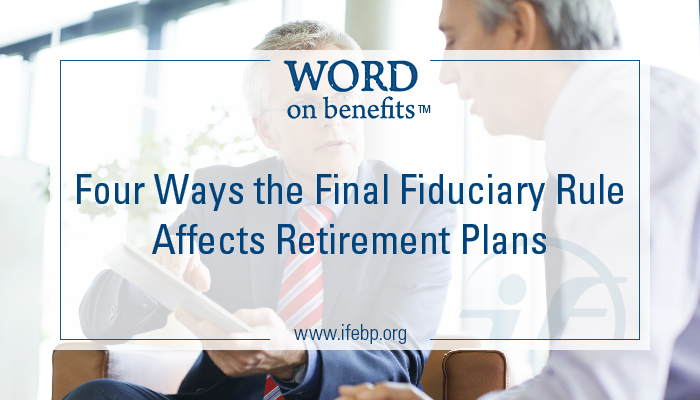 4-6_Four-Ways-Final-Fiduciary-Rule-Affects-Retirement-Plans_Large