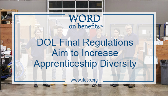 DOL Final Regulations Aim to Increase Apprenticeship Diversity